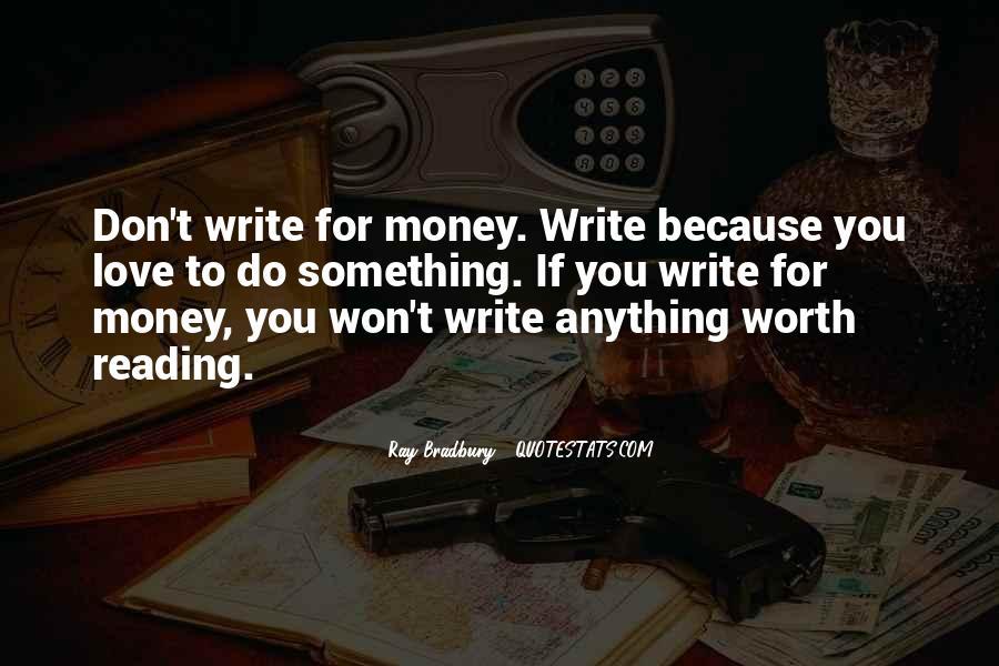 Don't Love Money Quotes #56014