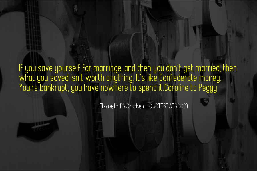 Don't Love Money Quotes #731997