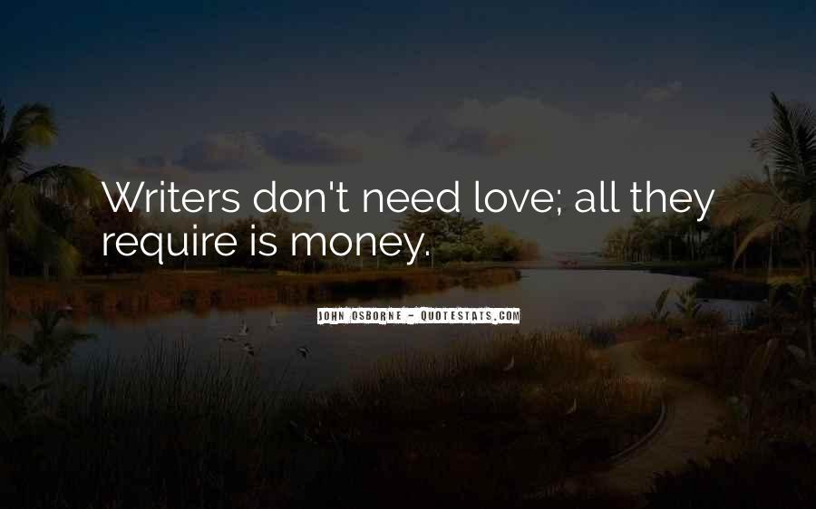 Don't Love Money Quotes #734958