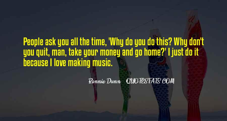 Don't Love Money Quotes #831231