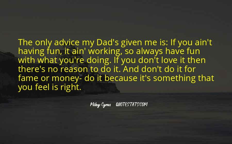 Don't Love Money Quotes #846959