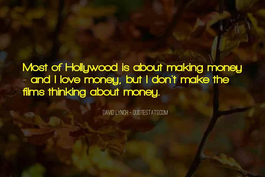 Don't Love Money Quotes #905789