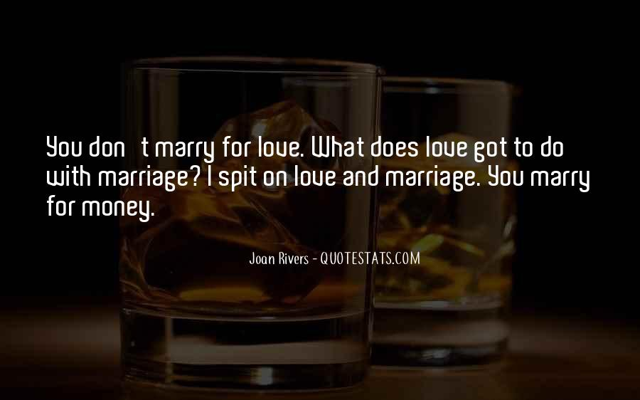 Don't Love Money Quotes #92666
