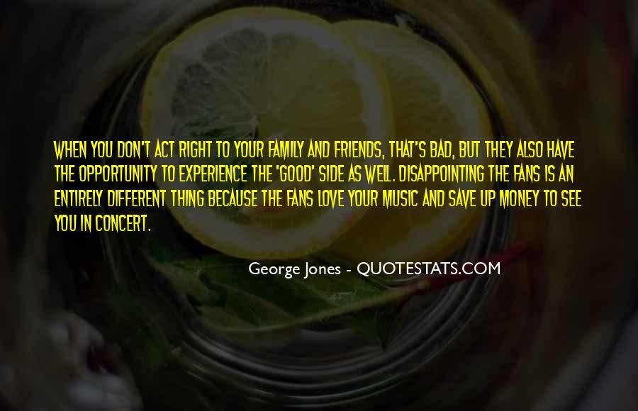 Don't Love Money Quotes #929339