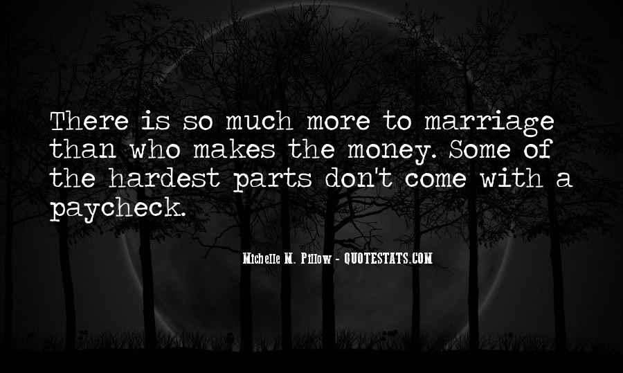 Don't Love Money Quotes #967106