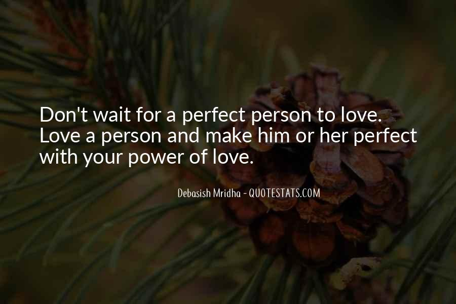 Don't Make Her Wait Quotes #1809514