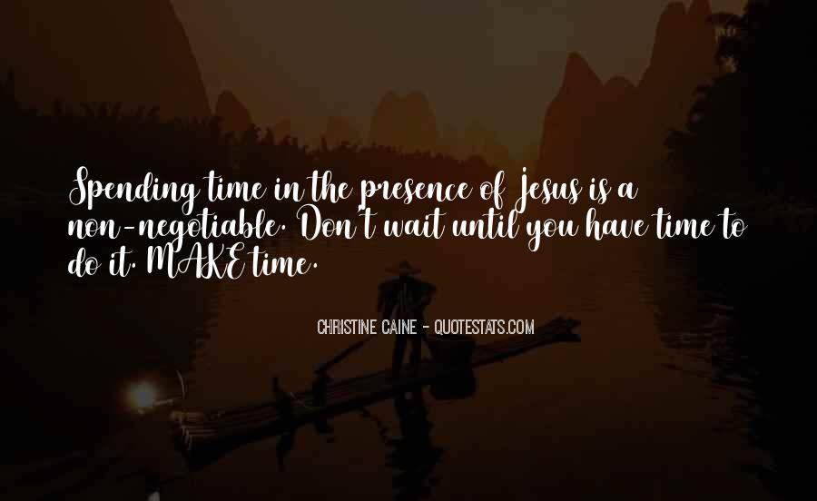 Don't Make Her Wait Quotes #325754