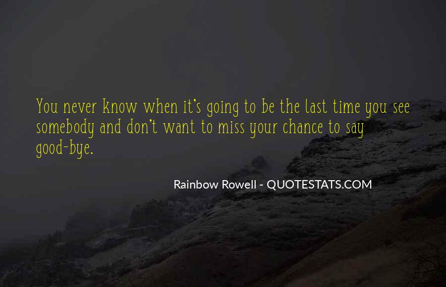Don't Miss Quotes #22223