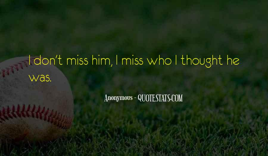 Don't Miss Quotes #88985