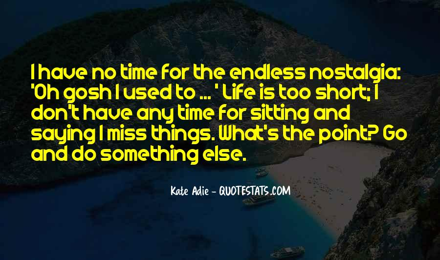 Don't Miss Quotes #94389