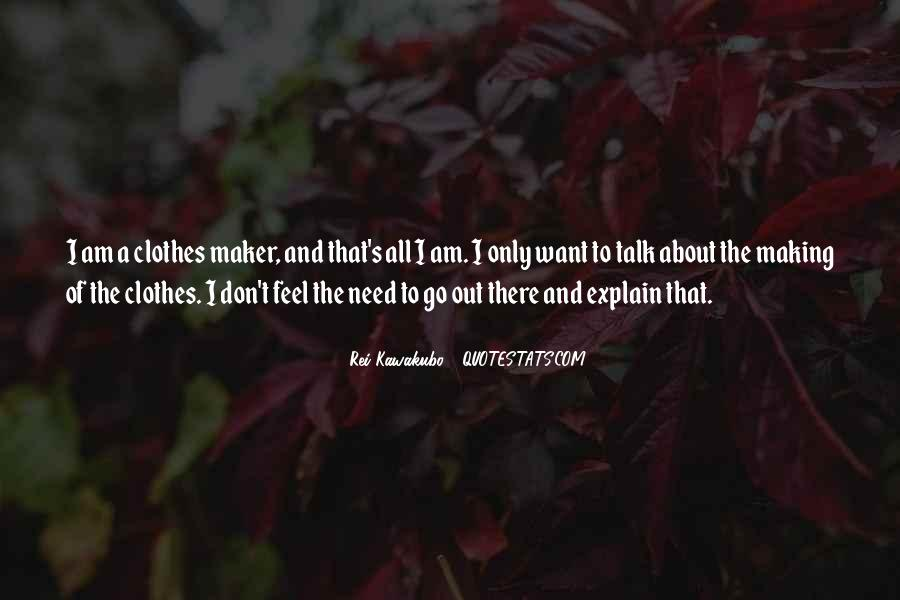 Don't Need Explain Myself Quotes #803631