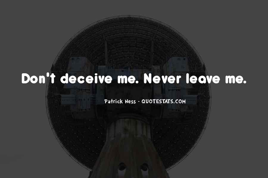 Don't Never Leave Me Quotes #205655