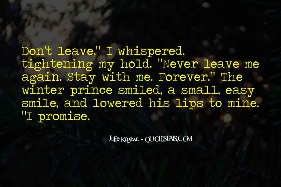 Don't Never Leave Me Quotes #251110