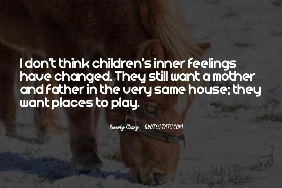 Don't Play With Her Feelings Quotes #411759