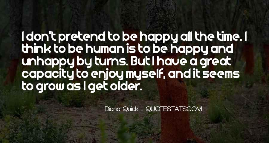 Don't Pretend You're Happy Quotes #1478174