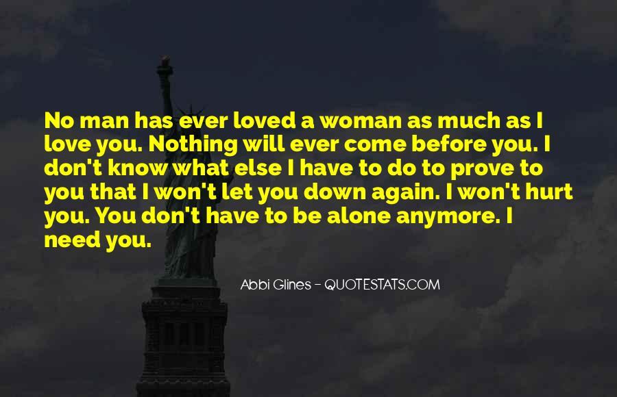 Don't Prove Your Love Quotes #390247