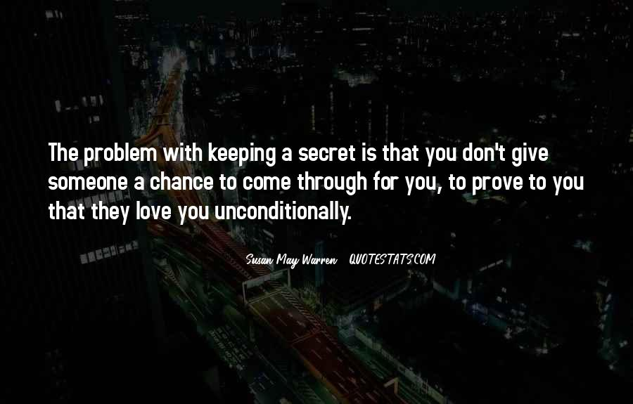 Don't Prove Your Love Quotes #683162
