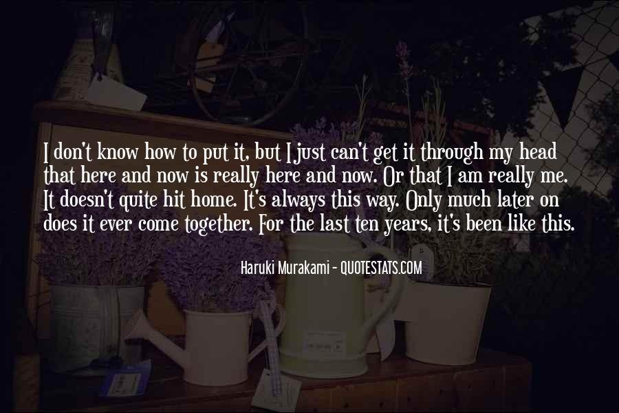 Don't Put Me Last Quotes #1385628