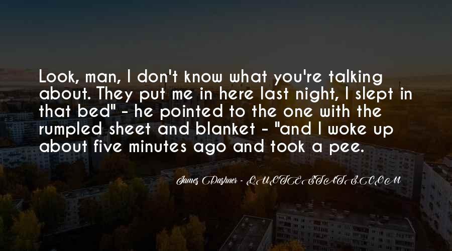 Don't Put Me Last Quotes #1570308