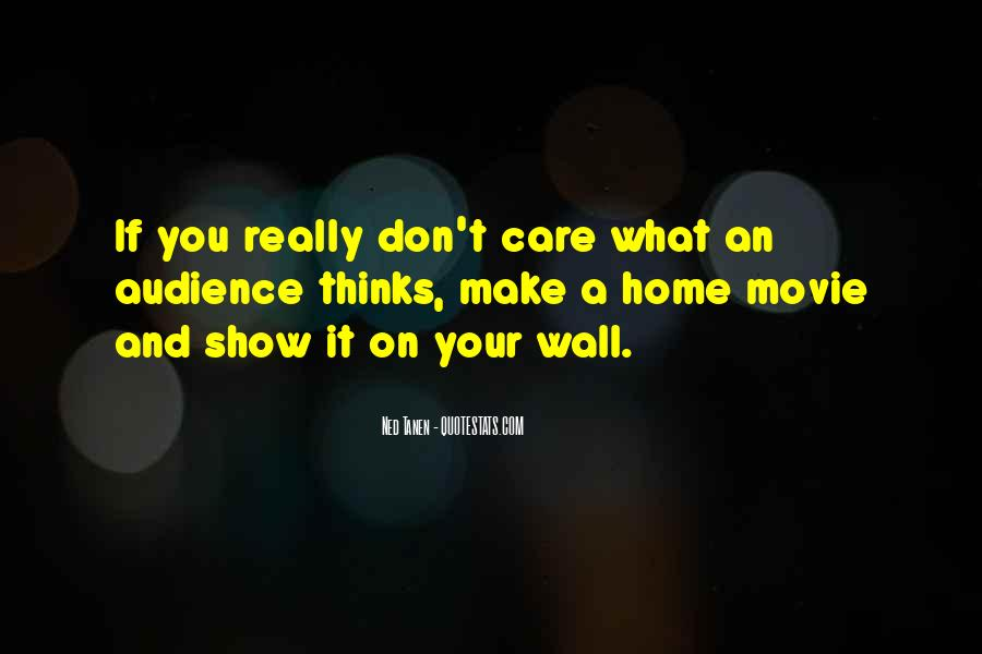 Don't Really Care Quotes #105984