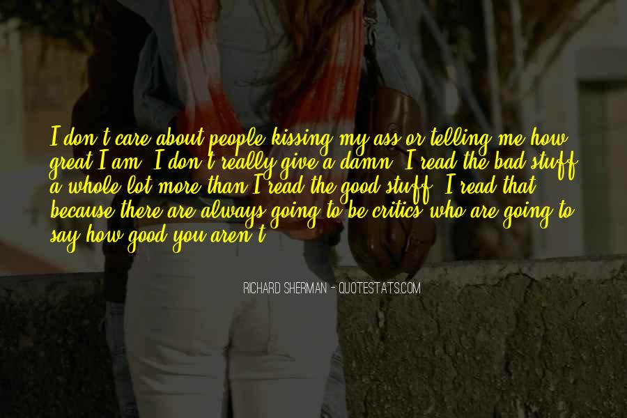 Don't Really Care Quotes #162112