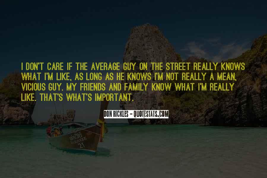 Don't Really Care Quotes #171330