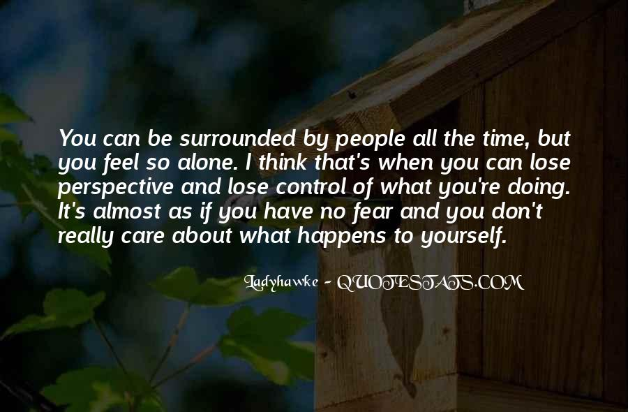 Don't Really Care Quotes #192227