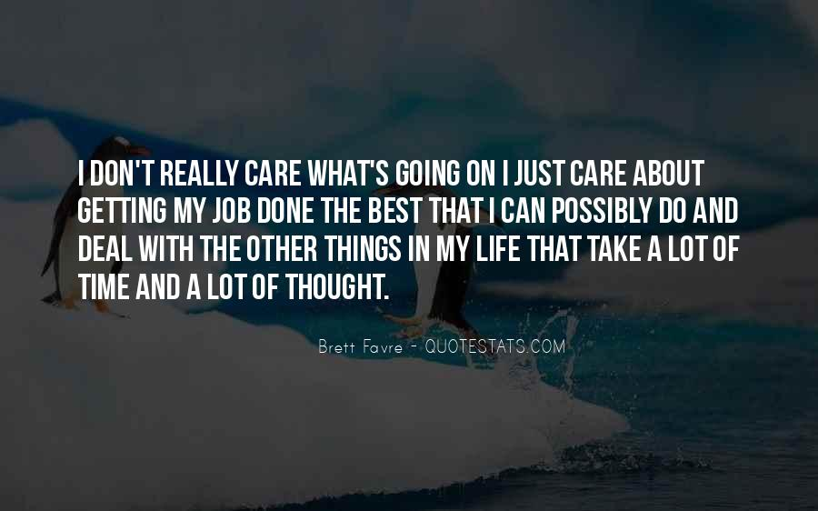 Don't Really Care Quotes #207951
