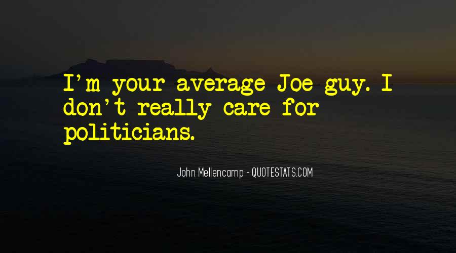 Don't Really Care Quotes #215032