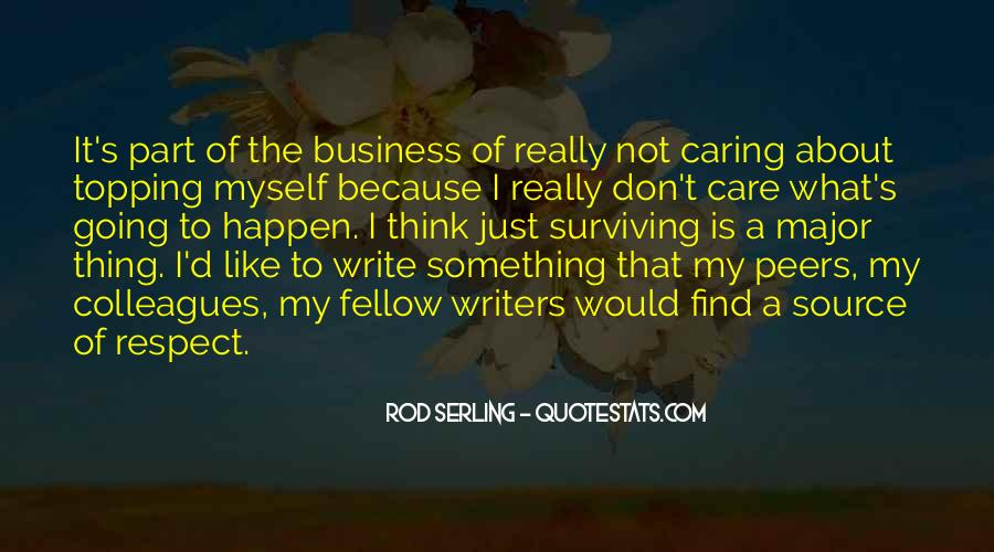 Don't Really Care Quotes #231638