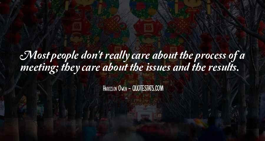 Don't Really Care Quotes #302941