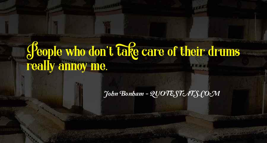 Don't Really Care Quotes #310760