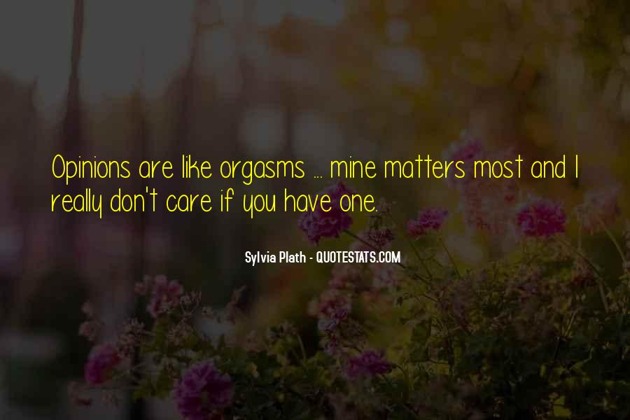 Don't Really Care Quotes #326410