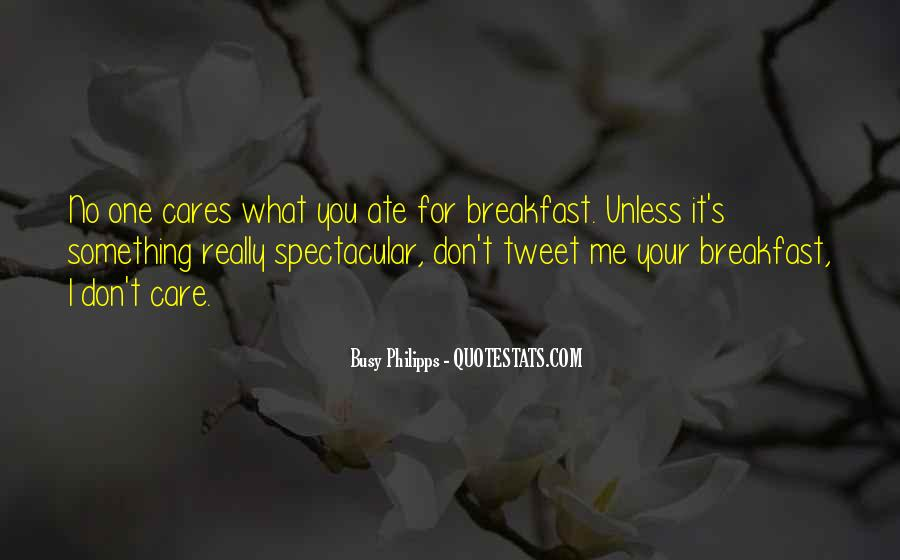 Don't Really Care Quotes #75224