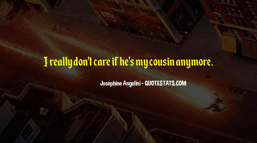 Don't Really Care Quotes #93436