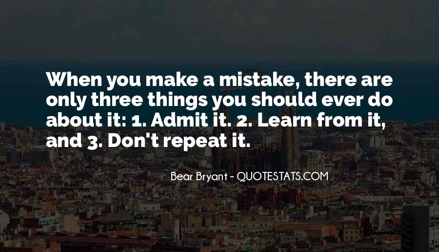 Don't Repeat Mistake Quotes #1679490