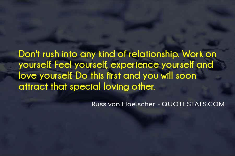 Don't Rush Things Quotes #173779