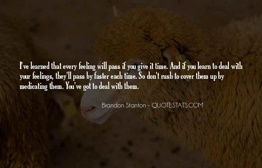 Don't Rush Things Quotes #427504