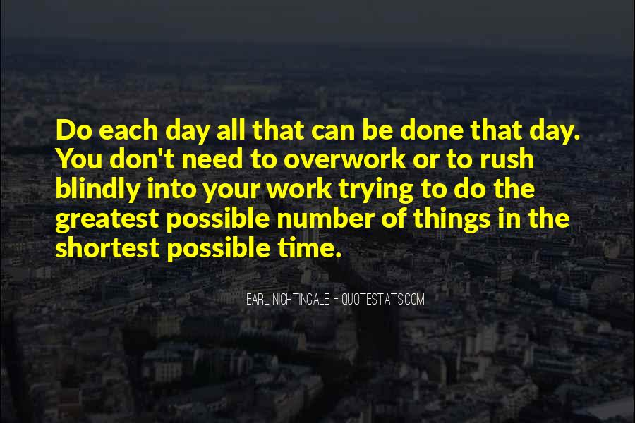 Don't Rush Things Quotes #854443