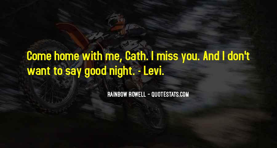 Don't Say I Miss You Quotes #1437888