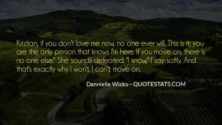 Don't Say You Love Me If Quotes #1319550