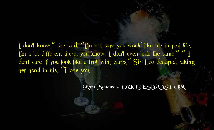 Don't Say You Love Me If Quotes #1553304
