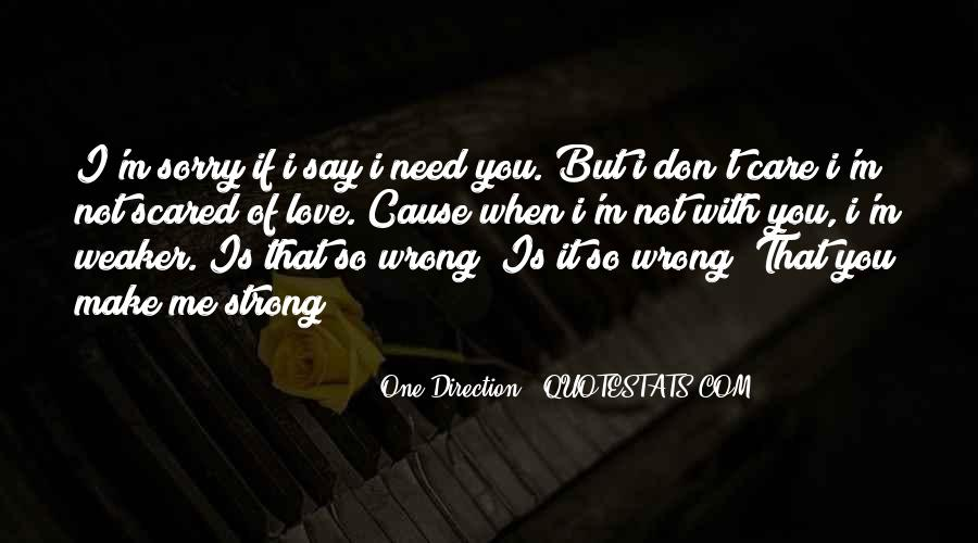 Don't Say You Love Me If Quotes #91081