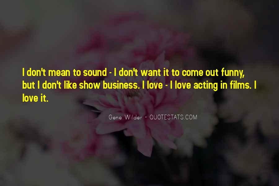 Don't Show Love Quotes #1066572