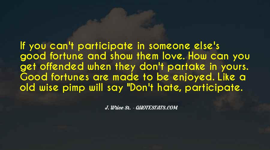 Don't Show Love Quotes #234562