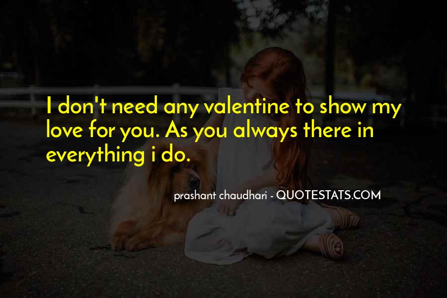 Don't Show Love Quotes #284140