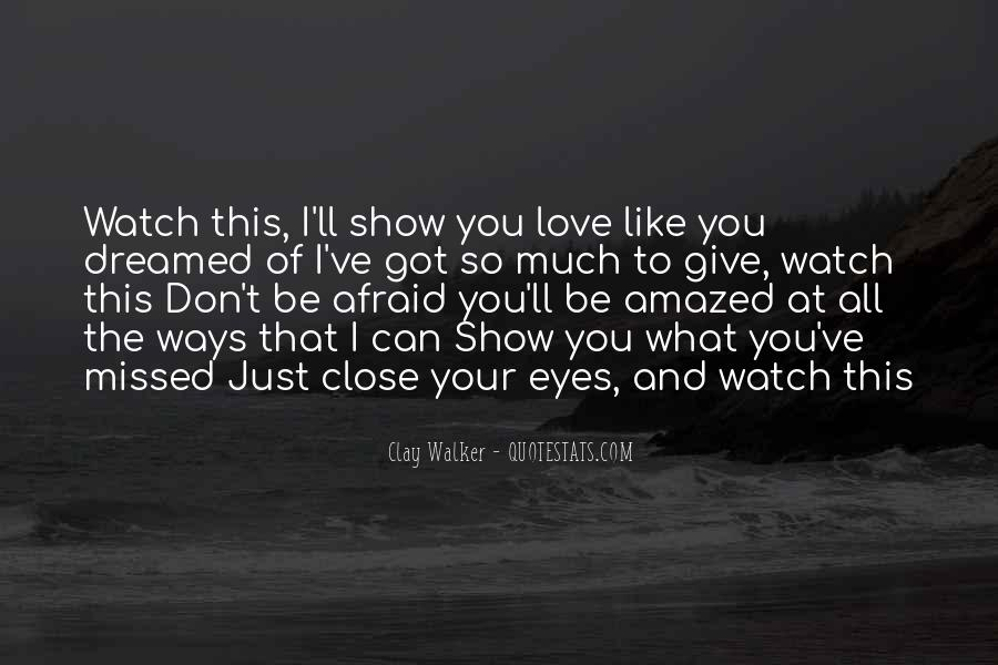 Don't Show Love Quotes #737199