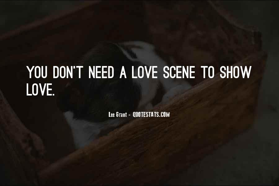 Don't Show Love Quotes #767465