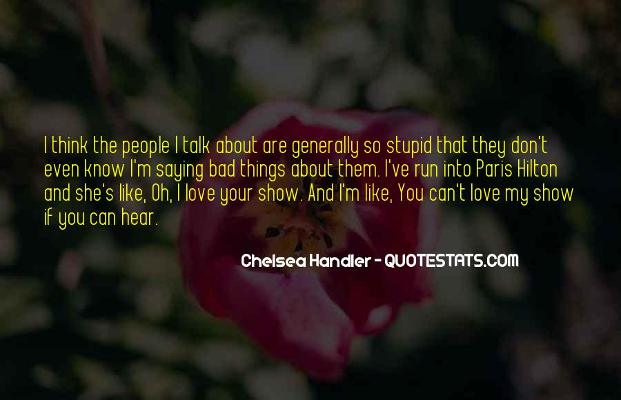 Don't Show Love Quotes #936024