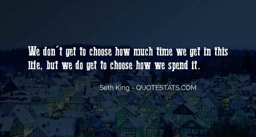 Don't Spend Time Quotes #135567